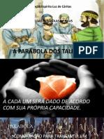 A PARÁBOLA DOS TALENTOS PROJETO