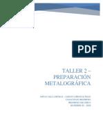 TALLER 2 - PREPARACION METALOGRAFICA.pdf