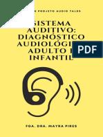Sistema Auditivo Diagnóstico Audiológico Adulto e Infantil.pdf