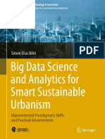 Big Data Science and Analytics for Smart Sustainable Urbanism Unprecedented Paradigmatic Shifts and Practical Advancements by Simon Elias Bibri (z-lib.org)