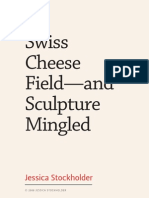 Swiss Cheese Field—and Sculpture Mingled