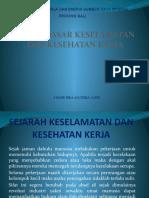 DASAR DASAR KESELAMATAN DAN KESEHATAN KERJA POWER POINT(1)