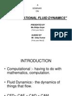 "COMPUTATIONAL FLUID DYNAMICS"""