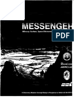Messenger, Mercury Surface, Space Environment, Geochemistry, And Ranging a Mission to Orbit and Explore the Planet Mercury