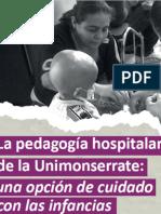 La Pedagogía Hospitalaria de La Unimonserrate