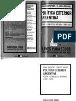 Rapoport, Mario y Spiguel, Claudio. Política exterior Argentina. Poder y conflictos internos (1880-2001). Buenos Aires, Capit