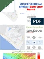 Estructura-Urbana-del-distrito-de-Víctor-Larco-Herrera.pptx