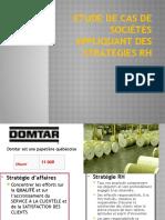 Etudes de cas de sociétés appliquant des stratégies (1)