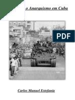 Espanha e o Anarquismo em Cuba - Carlos Manuel Estefanía