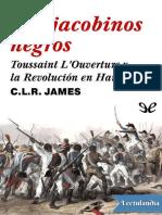 Los jacobinos negros - C L R James.pdf