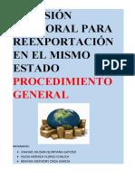 ADMISIÓN TEMPORAL PARA REEXPORTACIÓN EN EL MISMO ESTADO (1)