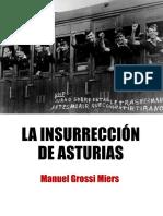 LA INSURRECCIÓN DE ASTURIAS - Manuel Grossi Mier