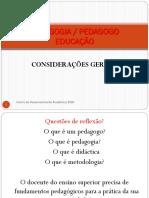 Sessão 1_ CONCEITO_PEDAGOGIA - EDUCACAO