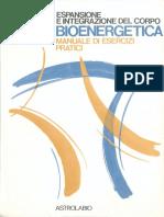 Espansione e integrazione del corpo in bioenergetica. Manuale di esercizi pratici ( PDFDrive ).pdf