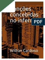 Wilton Cardoso - Canções Concebidas no Inferno