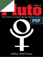 Pluto - The Soul's Evolution Through Relationships - Volume II
