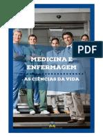 MEDICINA E ENFERMAGEM AS CIENCIAS DA VIDA