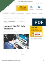 """Lanzan el """"Netflix"""" de la educación – Mundo en Línea"""