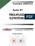 ELE102 - Revisão de Física Aplicada à Eletro-Eletrônica - Aula 02