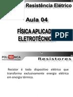 ELE102 - Revisão de Física Aplicada à Eletro-Eletrônica - Aula 04