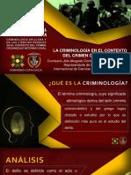 PONENCIA I - LA CRIMINOLOGIA EN EL CONTEXTO DEL CRIMEN ORGANIZADO