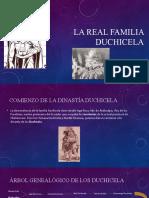 LA REAL FAMILIA DUCHICELA