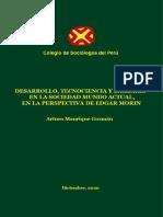 Arturo Manrique Guzmán - Desarrollo, tecnociencia y barbarie en la sociedad mundo actual, en la perspectiva de Edgar Morin