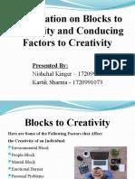 Blocks to Creativity & Conducing Factors to Creativity