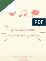 A música como recurso terapêutico   recurso