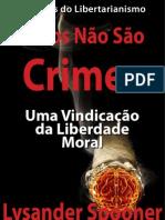 Lysander Spooner - Vícios Não São Crimes