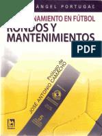 El entrenamiento en futbol rondos y mantenimientos