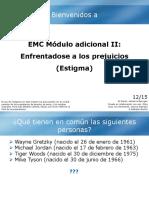 Modulo adicional II (Estigma)