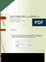 1. ESTUDIO DE LA ÓPTICA.pptx