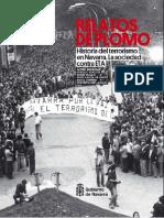 Relatos de Plomo. Historia Del Terrorismo en Navarra. La Sociedad Contra ETA. TOMO III