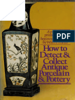 How to Detect and Collect Antique Porcelain and Pottery