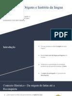 Origens da língua portuguesa - do latim vulgar ao literário
