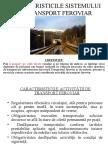 CARACTERISTICILE SISTEMULUI DE TRANSPORT FEROVIAR