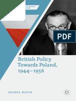 Andrea Mason_British Policy Toward Poland 1944-1956