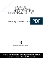 R. Aldrich - British Intelligence, Strategy and the Cold War, 1945-1951 (1992).pdf