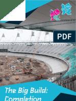 2012 Olympics, The Big Build