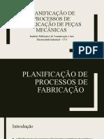 Planificação de processos de fabricação de peças mecânicas