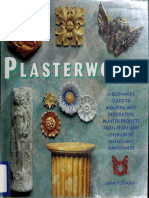 Plasterworks a Beginners Guide to Molding and Decorating Plaste