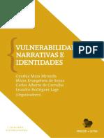 LAGE, L; MIRANDA, C. et al. Vulnerabilidades, narrativas e identidades