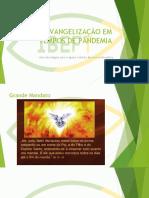 EVANGELIZAÇÃO EM TEMPOS DE PANDEMIA - 23-05-2020