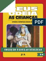Coleção Fábulas Bíblicas Volume 14 - Deus Odeia as Crianças