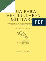 Guia Para Vestibulares Militares - Um minimanual de dicas para passar