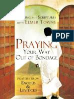 Praying Your Way Out of Bondage - Elmer Towns.pdf