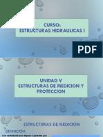 Unidad V - Estructuras de medicion y proteccion