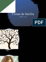Coisa de família