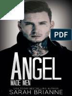 Sarah Brianne - Made Man 5 - Angel
